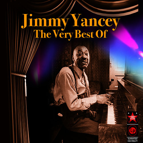 Play & Download The Very Best Of by Jimmy Yancey | Napster