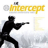Intercept Sound Enforcers Vol. 1 by Various Artists