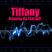 Play & Download Running Up That Hill by Tiffany | Napster