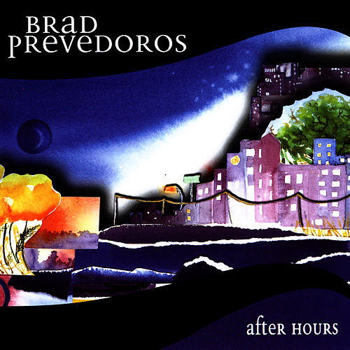 Play & Download After Hours by Brad Prevedoros | Napster
