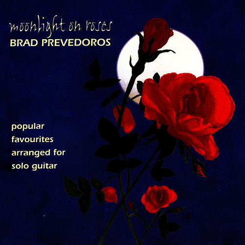 Play & Download Moonlight On Roses by Brad Prevedoros | Napster
