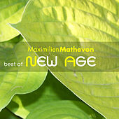 Play & Download Best Of New Age by Maximilien Mathevon | Napster
