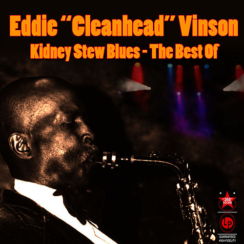Play & Download Kidney Stew Blues - The Best Of by Eddie 'Cleanhead' Vinson | Napster