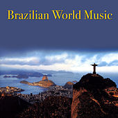 Play & Download Brazilian World Music by Various Artists | Napster