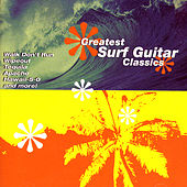 Greatest Surf Guitar Classics by Various Artists