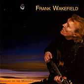 Play & Download Midnight On The Mandolin by Frank Wakefield | Napster