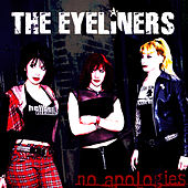 No Apologies by The Eyeliners