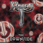 Play & Download The Downside by Hades | Napster