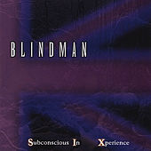 Play & Download Subconscious In Xperience by Blindman | Napster