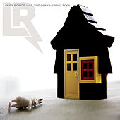 Play & Download Hail the Conquering Fool by Lousy Robot | Napster