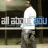 Play & Download All About You Ft. Pro - Single by Chris Lee Cobbins | Napster