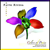 Play & Download Colors of Praise by Faith Rivera | Napster