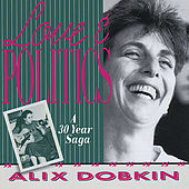 Love & Politics, A 30 Year Saga by Alix Dobkin