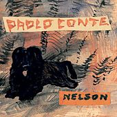 Play & Download Nelson by Paolo Conte | Napster