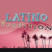 Play & Download The Latin Party Society: Latino: Tradition by Ella Mae Morse | Napster