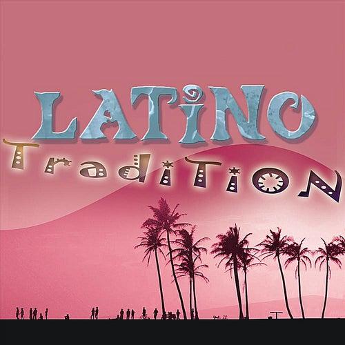 The Latin Party Society: Latino: Tradition by Ella Mae Morse