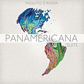 Play & Download Panamericana Suite by Paquito D'Rivera | Napster