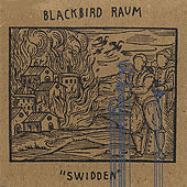 Play & Download Swidden by Blackbird Raum | Napster