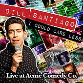 Play & Download I Could Care Less by Bill Santiago | Napster