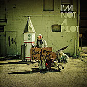 Play & Download Need Money For Rocket Fuel by I'm Not a Pilot | Napster