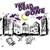 Etched in Stone by Dead And Gone