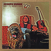 Play & Download Bury Me Where I Fall by Joseph Huber | Napster