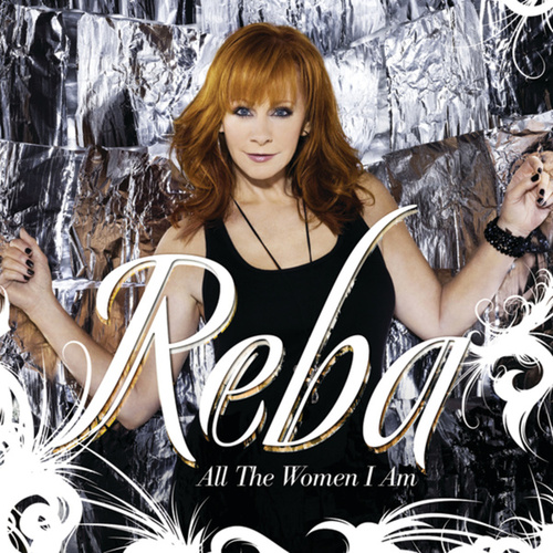 Play & Download All The Women I Am by Reba McEntire | Napster