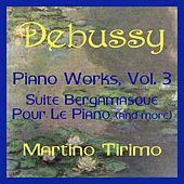Debussy Piano Works Vol. 3 by Martino Tirimo