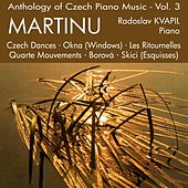 Anthology of Czech Piano Music Vol. 3 - Martinu by Radoslav Kvapil