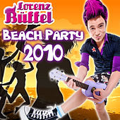 Play & Download Lorenz Büffel Beach Party 2010 by Various Artists | Napster