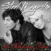 It's Christmas Time by Steel Magnolia (Country Pop)