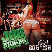 Play & Download Go Girl by Joe Moses | Napster