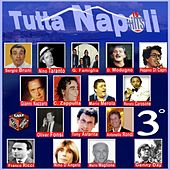 Play & Download Tutta Napoli, Vol. 3 by Various Artists | Napster