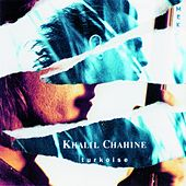 Play & Download Turkoise by Khalil Chahine | Napster