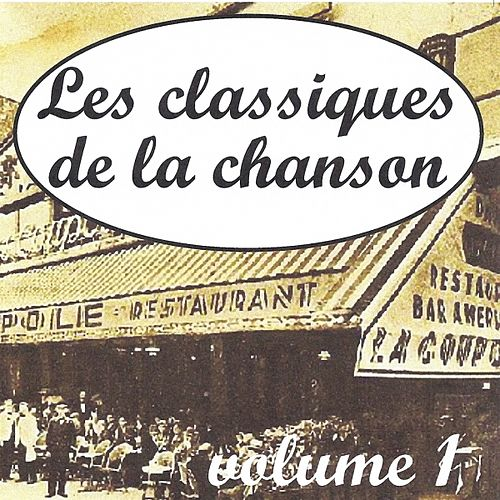 Les classiques de la chanson volume 1 by Various Artists