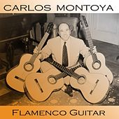 Play & Download Flamenco Guitar by Carlos Montoya | Napster