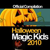 Halloween Magic Kids 2010 by Various Artists