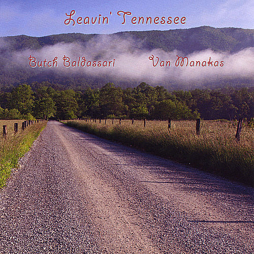 Play & Download Leavin' Tennessee by Butch Baldassari | Napster