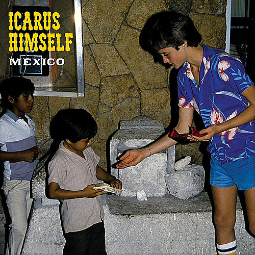 Play & Download Mexico by Icarus Himself | Napster