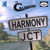 Play & Download Harmony Junction by The Calhouns | Napster