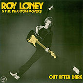Out After Dark by Roy Loney