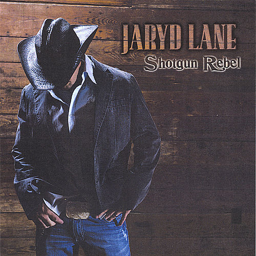 Play & Download Shotgun Rebel by Jaryd Lane | Napster