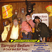 Play & Download Barnyard Bedlam: A Cock and Bull Story by Bedlam Bards | Napster