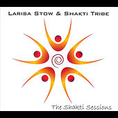 The Shakti Sessions 2009- Single by Larisa Stow
