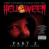 Play & Download Helloween Pt. 2 the Rise of Satan by Lord Infamous | Napster