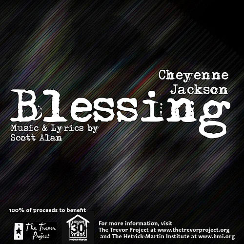 Blessing by Cheyenne Jackson