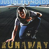 Runaway - Single by Justin Reynolds