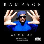 Play & Download Come On - Single by Rampage (Rap) | Napster