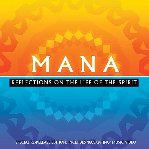 Play & Download Reflections On The Life Of The Spirit by Mana | Napster