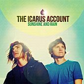 Play & Download Sunshine And Rain by The Icarus Account | Napster